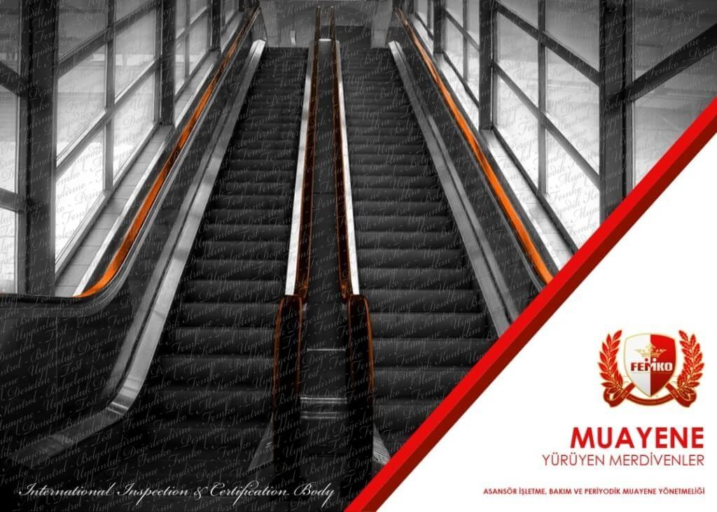 Yürüyen Merdiven Periyodik Kontrol ve Muayene