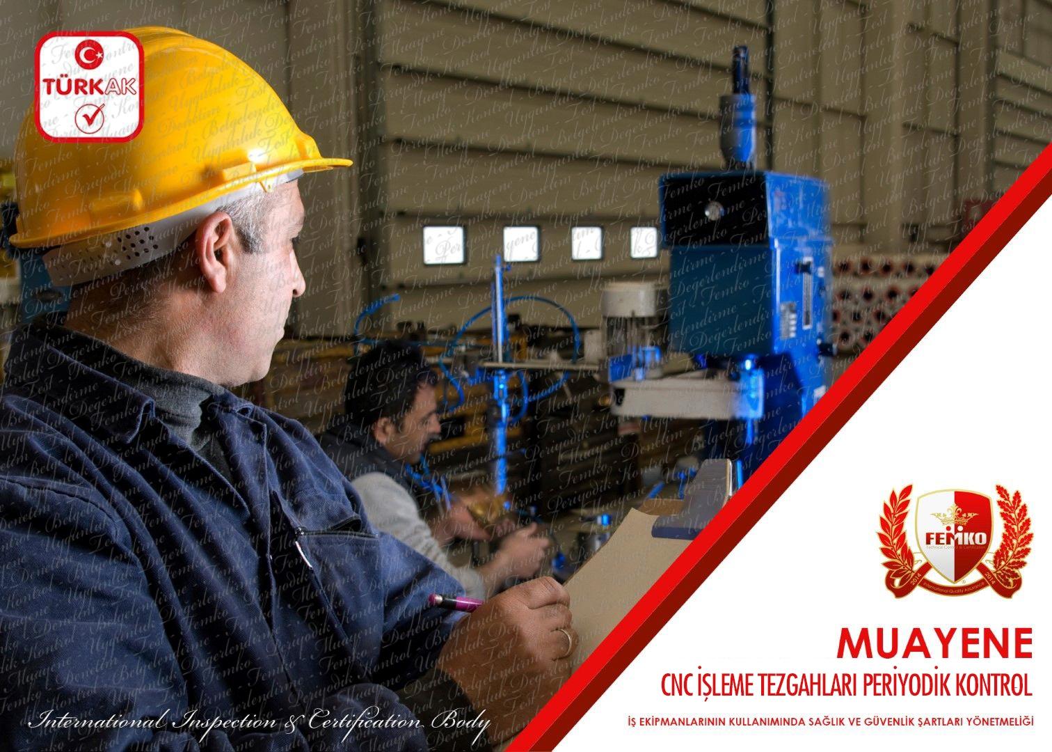 CNC İşleme Tezgahları Periyodik Kontrol